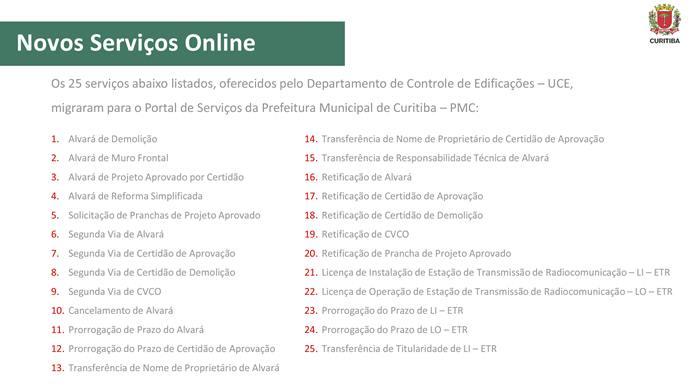 Urbanismo implanta 25 serviços on-line para licenciamento urbano.