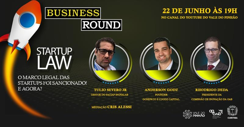 Business Round discute Marco Legal das Startups na próxima terça-feira.